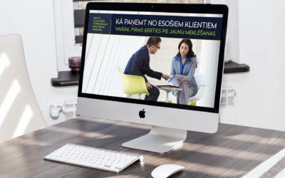 Kā paņemt no esošiem klientiem vairāk, pirms ķerties pie jaunu meklēšanas