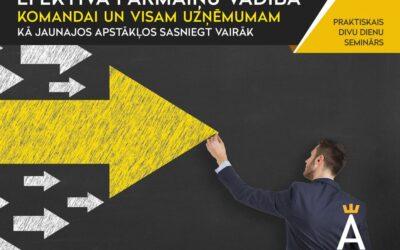 Efektīva pārmaiņu vadība komandai un visam uzņēmumam