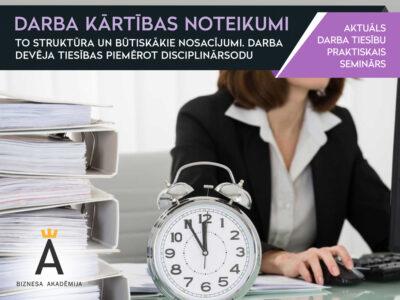 Darba kārtības noteikumi, to struktūra un būtiskākie nosacījumi.