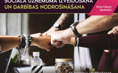 Sociālā uzņēmuma izveidošana un darbības nodrošināšana