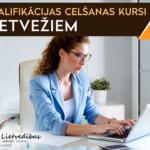 KVALIFIKĀCIJAS CELŠANAS KURSI LIETVEŽIEM