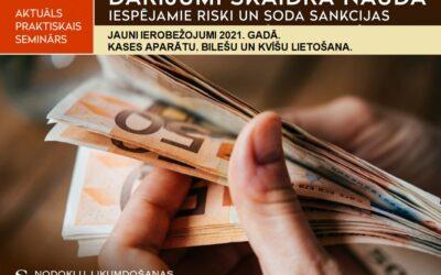 Darījumi skaidrā naudā – iespējamie riski un soda sankcijas